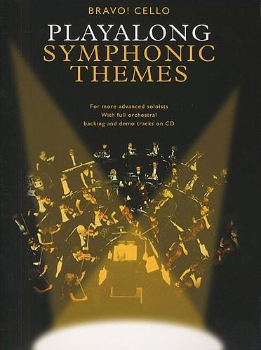 Bravo!: Playalong Symphonic Themes (Cello)