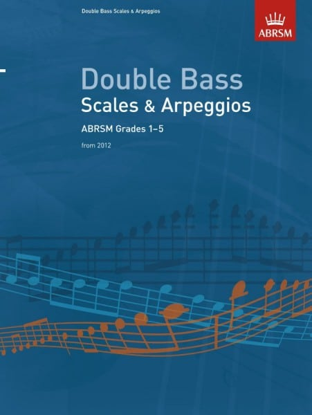 ABRSM Double bass scales & Arpeggios - All grades