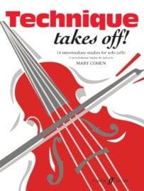 Technique Takes Off! Cello - Mary Cohen