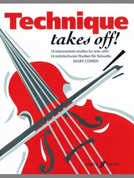 Technique Takes Off (cello) - Mary Cohen