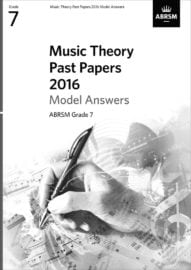 ABRSM Music theory past paper Model Answers Grade 7 2016