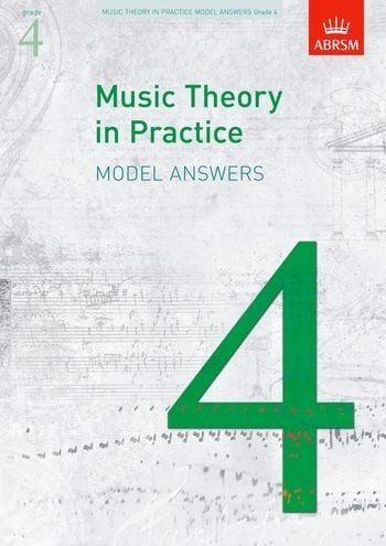 Music Theory in Practice Grade 4 Model Answers
