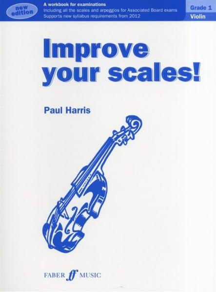 Improve Your Scales! Violin Grade 1