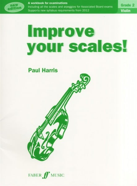 Improve Your Scales! Violin Grade 2 by Paul Harris