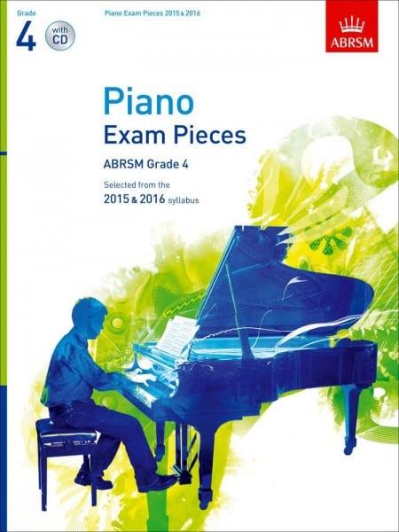 ABRSM Grade 4 Piano Exam Pieces 2015 & 2016