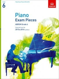 ABRSM Grade 6 Piano Exam Pieces 2015 & 2016