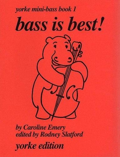 Bass is best! - Caroline Emery