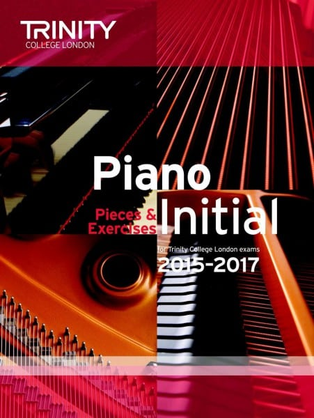 TCL Initial piano exam pieces 2015-2017
