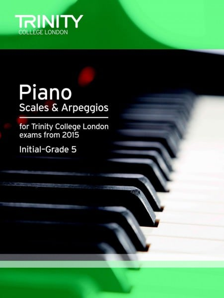 TCL piano scales & arpeggios initial-grade 5 from 2015