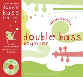 Abracadabra Double Bass Beginner (Pupils book)