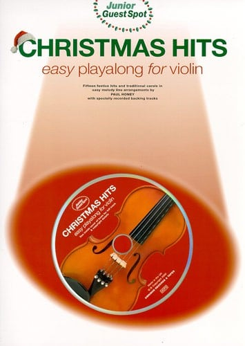 Junior Guest Spot Christmas Hits - Easy Playalong Violin