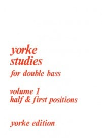 Yorke Studies for Double Bass Vol 1