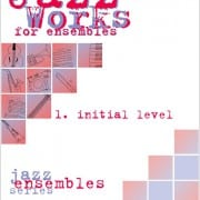 Jazz Works for ensembles 1