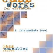 Jazz Works for ensembles 2