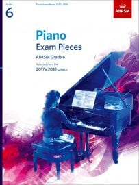 ABRSM Piano exam pieces Grade 6 2017-2018