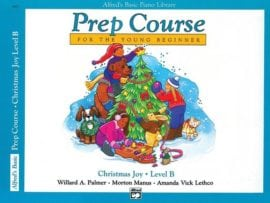 Alfred's Basic Piano Prep course Christmas Joy Book B
