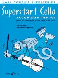 Superstart Cello Piano Accompaniments - Mary Cohen