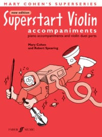 Superstart Violin Piano Accompaniments - Mary Cohen