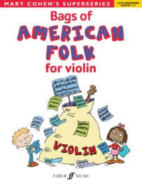 Bags of American Folk for Violin - Mary Cohen