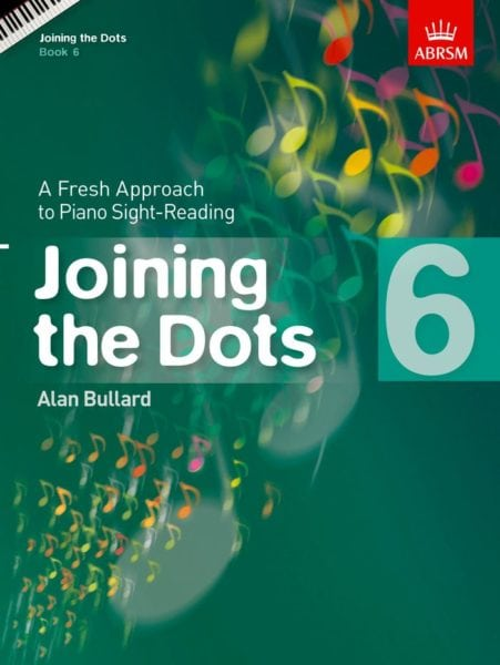 Joining the Dots Grade 6 Piano