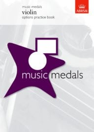 ABRSM Music Medals Violin Options Practice Book